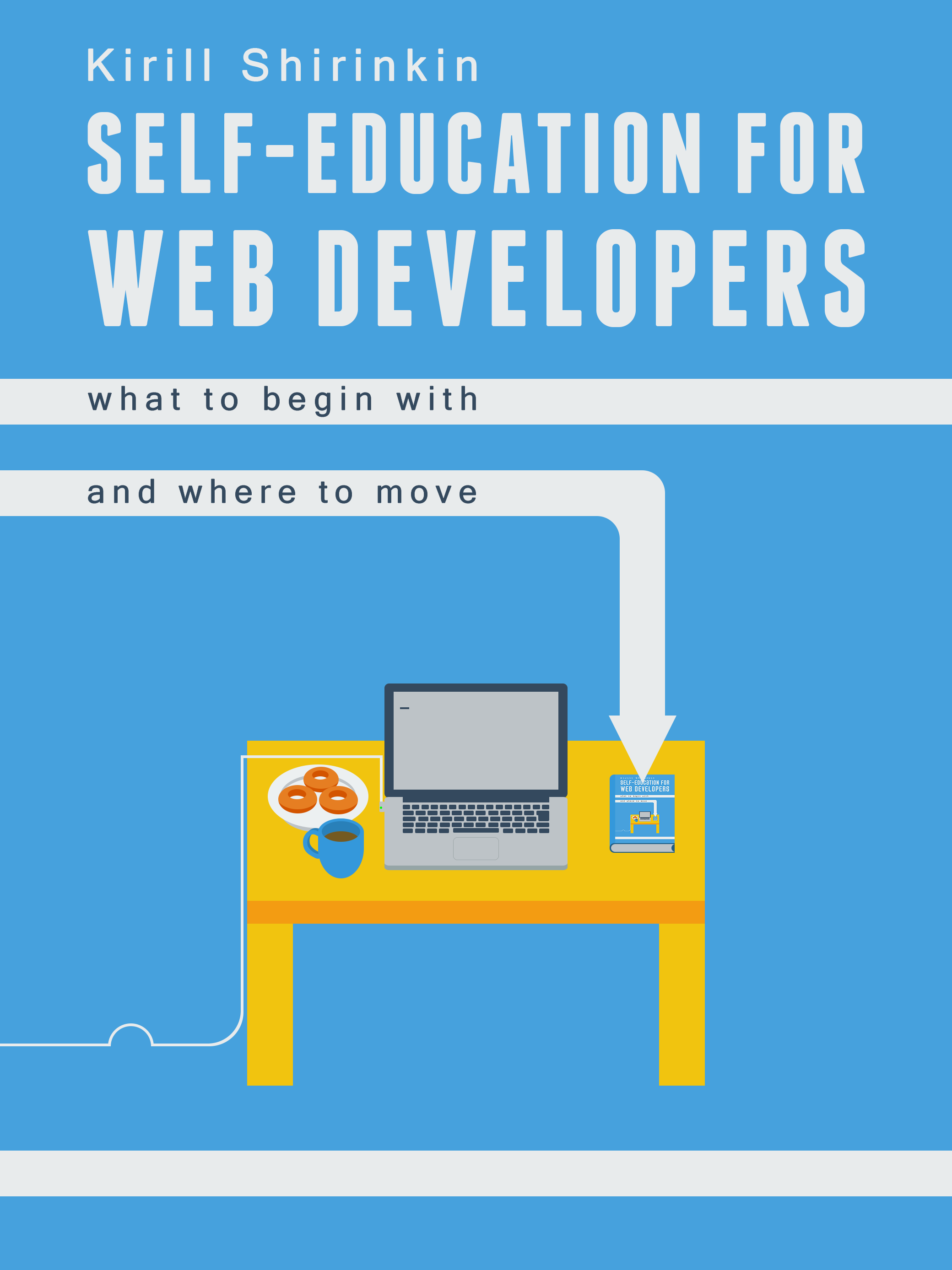 Self-education for Web Developers, a guide for beginners in